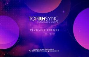 o TopRH Sync Congresso Digital está de volta