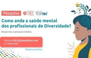 Pesquisa analisa a saúde mental dos profissionais de diversidade das empresas